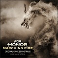 For Honor: Marching Fire Soundtrack